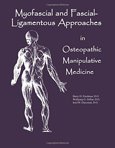 9780970184115: Myofascial And Fascial-Ligamentous Approaches in Osteopathic Manipulative Medicine (SFIMMS Series in Neuromusculoskeletal Medicine)