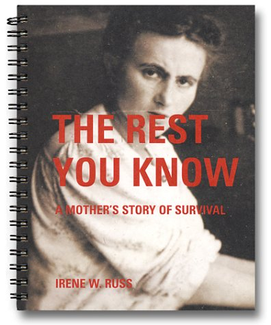 9780970185396: The Rest You Know: A Mother's Story of Survival