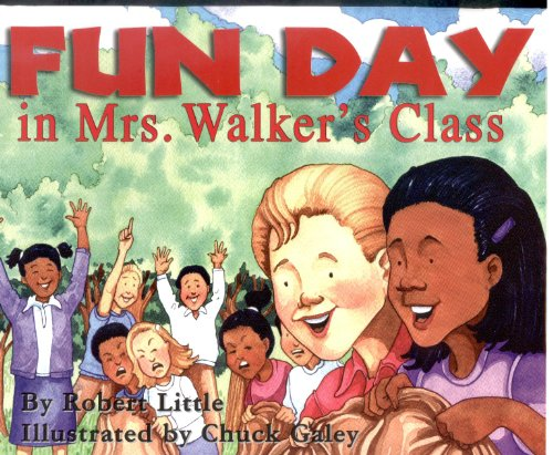 9780970186362: FUN DAY in Mrs. Walker's Class