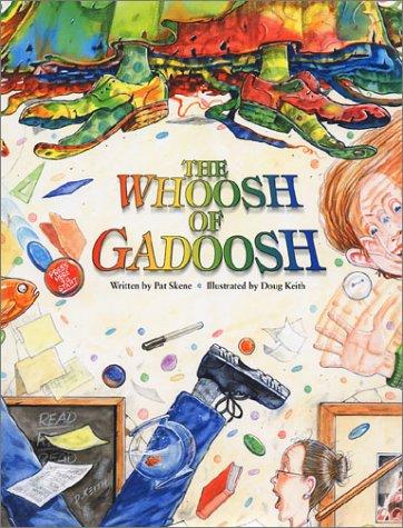 The Whoosh of Gadoosh: Pat Skene