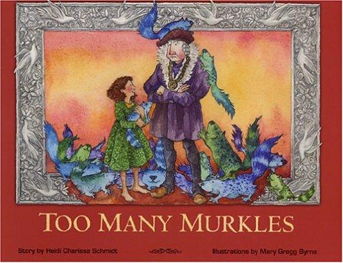 9780970190772: Too Many Murkles