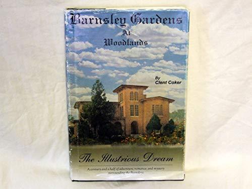 Barnsley Gardens at Woodlands: Coker, Clent & A. Renee Dollar & Oscar Coker