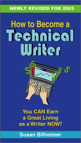 9780970196415: How to Become a Technical Writer