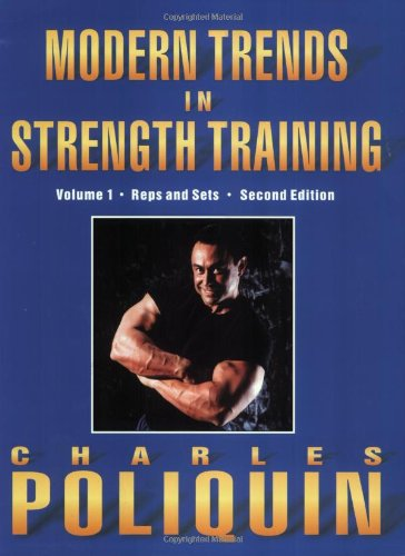 9780970197917: Modern Trends in Strength Training: Volume 1, Sets and Reps (Second Edition)