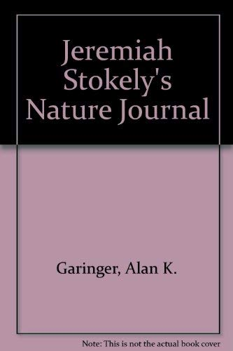 9780970198921: Jeremiah Stokely's Nature Journal