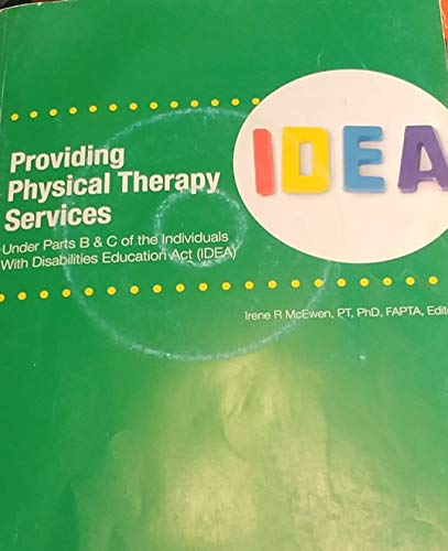 9780970210517: Providing Physical Therapy Services under Parts B&C of IDEA (2nd Edition)