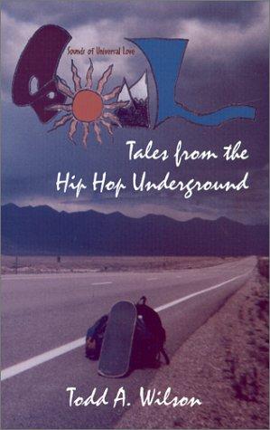S.O.U.L. : Tales From the Hip Hop Underground: Wilson, Todd Allen
