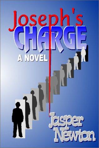 9780970219022: Joseph's Charge