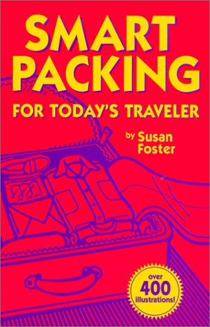 9780970219657: Smart Packing for Today's Traveler