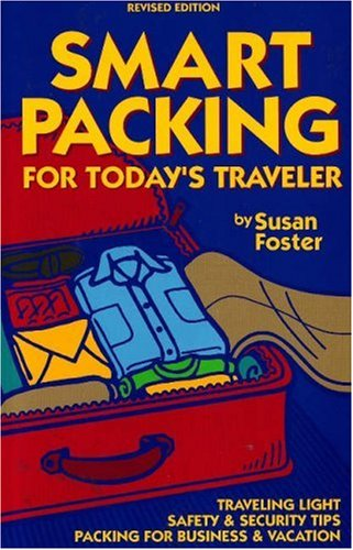 9780970219664: Smart Packing for Today's Traveler