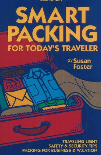 9780970219671: Smart Packing for Today's Traveler