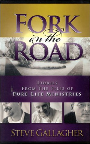 9780970220240: Fork in the Road: Stories from the Files of Pure Life Ministries
