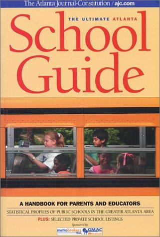 9780970220721: The Ultimate Atlanta School Guide, Fourth Edition