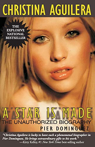 9780970222459: Christina Aguilera: A Star Is Made, the Unauthorized Biography