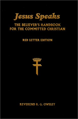 Jesus Speaks: The Believer's Handbook for the Committed Christian