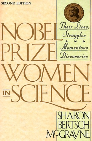 9780970225603: Nobel Prize Women in Science: Their Lives, Struggles & Momentous Discoveries