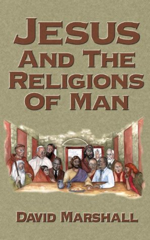 9780970227805: Jesus and the Religions of Man