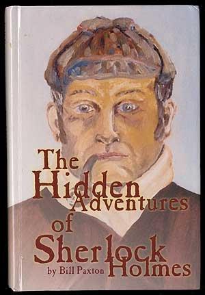 9780970229809: The Hidden Adventures of Sherlock Holmes