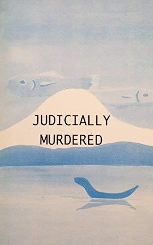 Judicially Murdered: Anne T. Kaylene