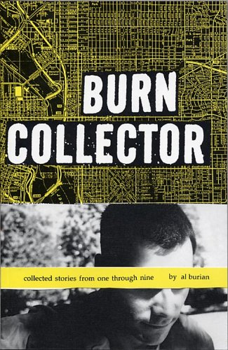 9780970231307: Burn Collector: Collected Stories from One Through Nine