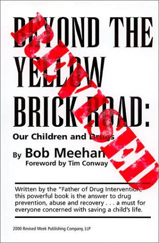 9780970232700: Beyond the Yellow Brick Road: Our Children and Drugs