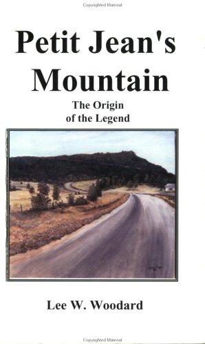 9780970234919: Petit Jean's Mountain: The Origin of The Legend
