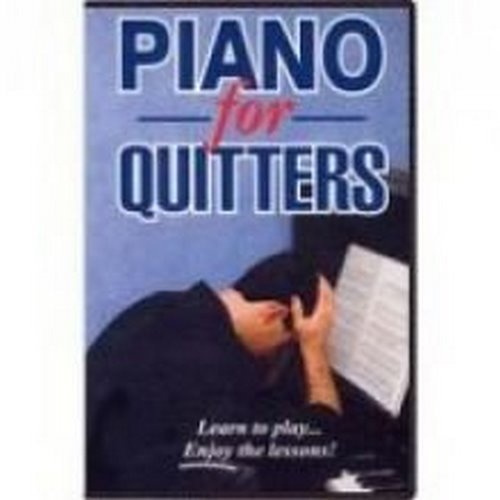 9780970235718: Piano For Quitters - Learn to Play Without Hating the Lessons [VHS]