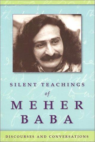 9780970239617: Silent Teachings of Meher Baba