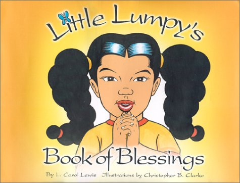 9780970241504: Little Lumpy's Book of Blessings