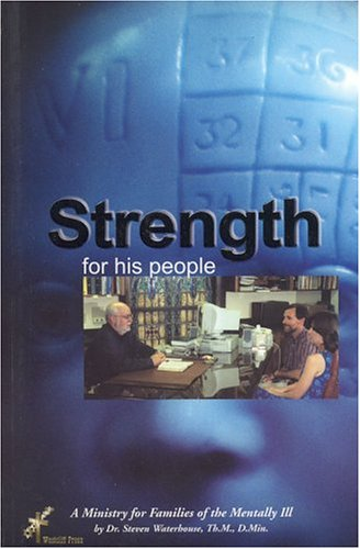 9780970241832: Strength for His People: AMinistry for the Families of the Mentally Ill