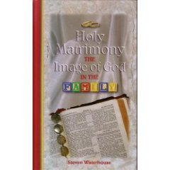 9780970241894: Holy Matrimony: The Image of God in the Family