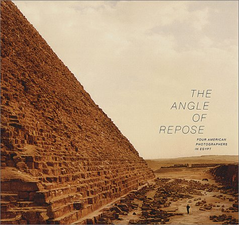 9780970245205: The Angle of Repose: Four American Photographers in Egypt : Linda Connor, Lynn Davis, Tom Van Eynde, Richard Misrach