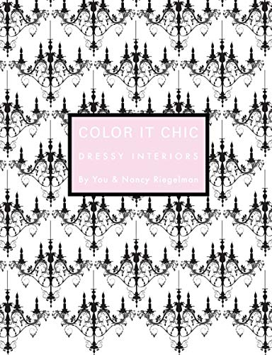 Color It Chic: Dressy Interiors
