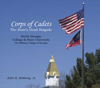 9780970246622: Corps of Cadets: The Boar's Head Brigade (North Georgia College & State University)