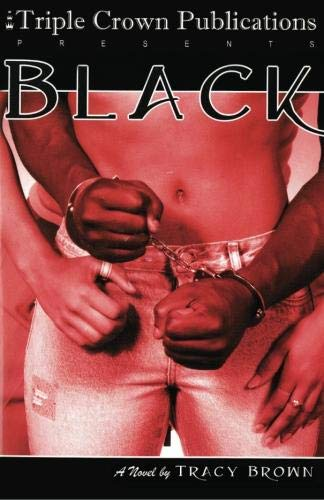 9780970247285: Black (Triple Crown Publications Presents)