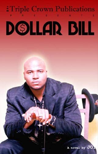 Dollar Bill (Triple Crown Publications Presents): Joy