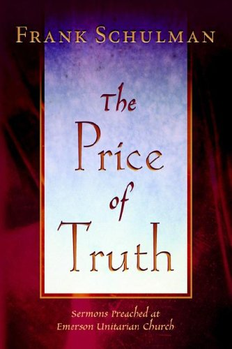 9780970247988: The Price of Truth