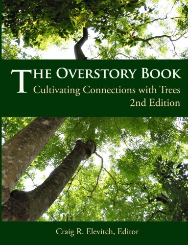 9780970254436: The Overstory Book: Cultivating Connections with Trees, 2nd Edition