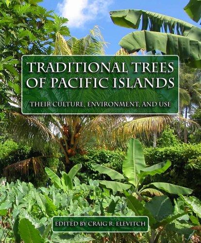 9780970254450: Traditional Trees of Pacific Islands: Their Culture, Environment And Use
