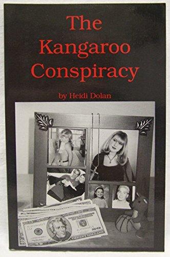 The Kangaroo Conspiracy: Dolan, Heidi
