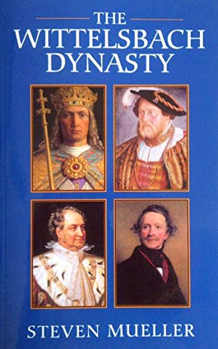 9780970257635: The Wittelsbach Dynasty