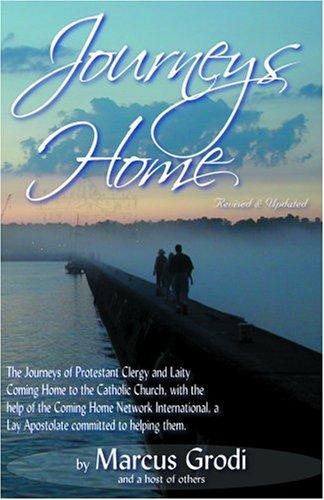 Journeys Home: Marcus Grodi