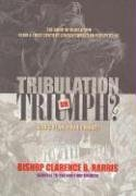 9780970265838: Tribulation or Triumph: God's Plan, Your Choice!