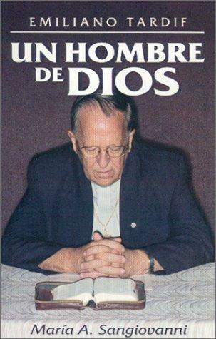 9780970266408: Emiliano Tardif Un Hombre De Dios