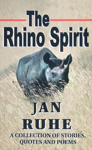 9780970266743: The Rhino Spirit