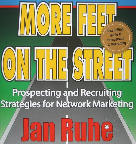 9780970266781: More Feet on the Street: The Ultimate Recruiting Manual with Simple Strategies for High Performance Recruiting Success