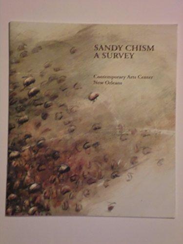 9780970267009: Sandy Chism: A Survey