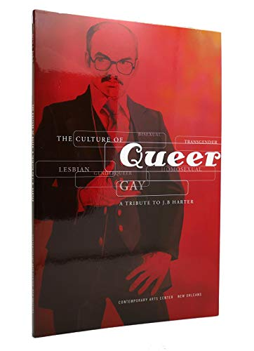 9780970267092: The Culture of Queer: A Tribute to J. B. Harter