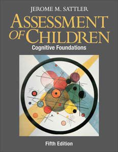 9780970267160: Assessment of Children: Cognitive Foundations