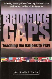 9780970270108: Bridging Gaps: Teaching the Nations to Pray